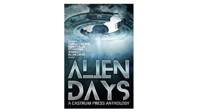 Top 10 Awesome Stories from ALIEN DAYS – BookReview